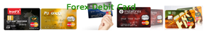 Forex Debit Card Fast and Easy Withdrawals WorldWide